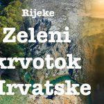 TRAILER novog filma Rijeke - zeleni krvotok Hrvatske